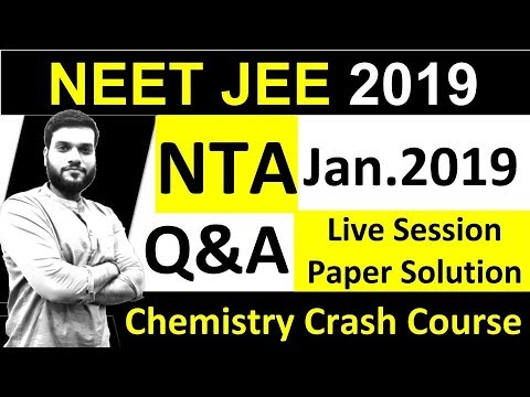 NTA (Jan. 2019)   Chemistry Paper   Q&A   Live Solution   By Arvind Arora.