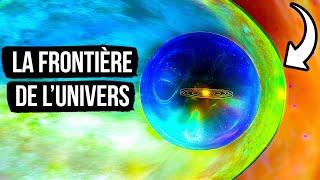 L'univers n'est pas infini, il y a une frontière à la périphérie.
