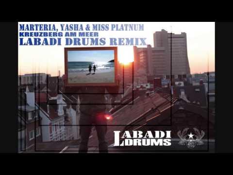 Marteria, Yasha, Miss Platnum - Kreuzberg am Meer (Labadi Drums Remix) 2014