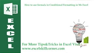 How to use formula in Conditional Formatting in Ms Excel