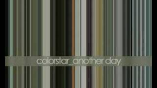 Watch Colorstar Another Day video