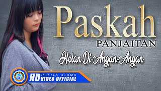 Paskah Panjaitan - HOLAN DI ANGAN ANGAN ( Official Music Video ) [HD]