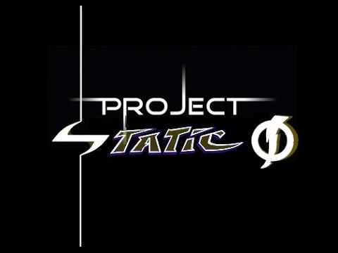 "Sneak Peek at ""PROJECT STATIC"" | JVS Feature Project"