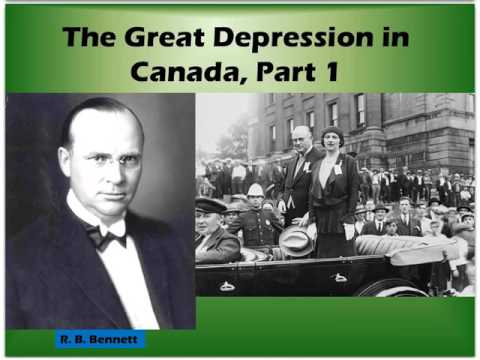 Great Depression In Canada Part 1