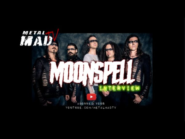 Interview MOONSPELL à Rennes