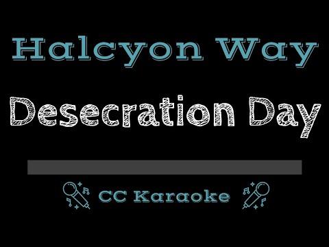 Halcyon Way   Desecration Day CC Karaoke Instrumental