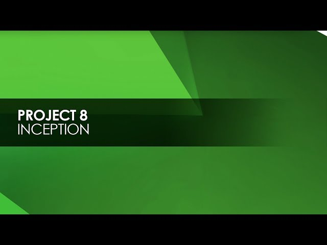 Project 8 - Inception