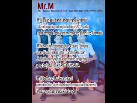 KENDARI Mr.M kita yang tak sama