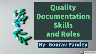 Quality Documentation skills and roles