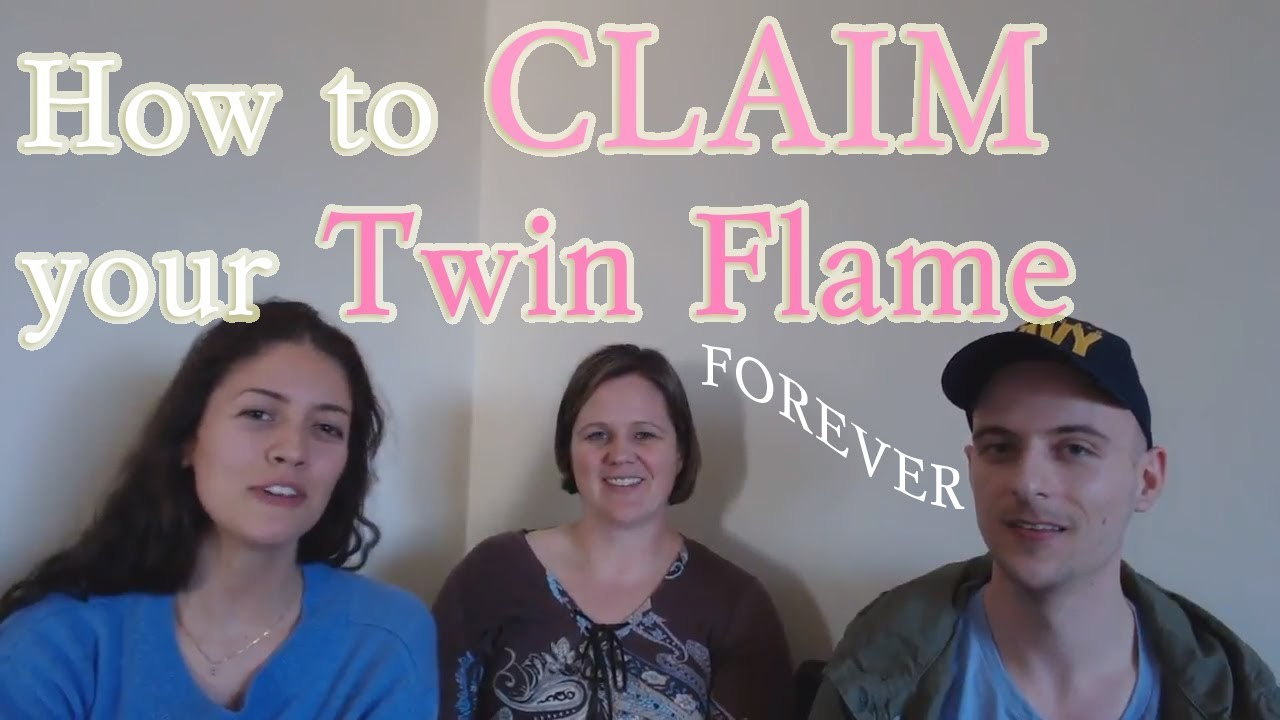 How to Claim your Twin Flame Forever (+ Definition) Twin Flame Experts  Discussion