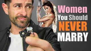 10 Types Of Women To NEVER Marry!