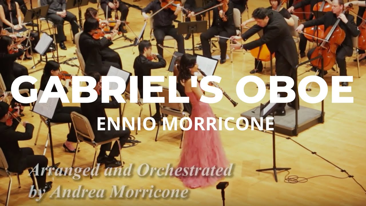 ENNIO MORRICONE: Gabriels's Oboe, Arranged and Conducted by ANDREA MORRICONE