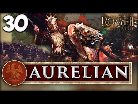 THE SUN GOD VICTORIOUS! Total War: Rome II - Empire Divided - Aurelian Campaign #30