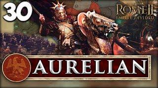 THE SUN GOD VICTORIOUS! Total War: Rome II - Empire Divided - Aurelian Campaign #30
