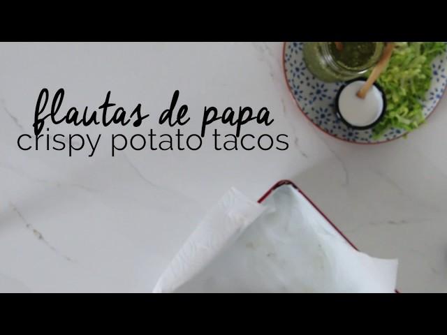 Potato crispy tacos / flautas de papa