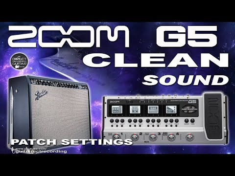 ZOOM G5 CLEAN SOUND Fender Twin Simulation [Free Patch].