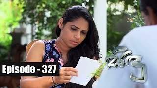 Sidu | Episod 327 07th November 2017 Thumbnail