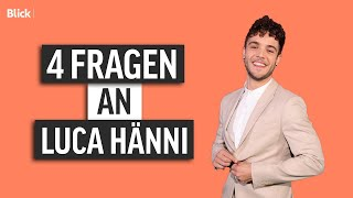 4 Fragen an Luca Hänni | Blick