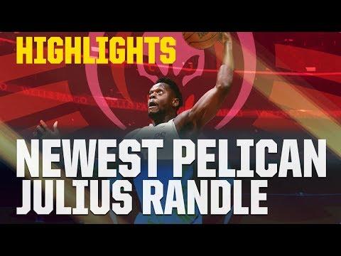 Julius Randle Highlights | Newest New Orleans Pelican | 2017-18 NBA Season