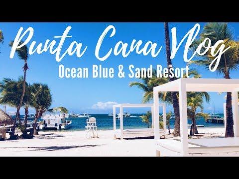 PUNTA CANA TRAVEL VLOG l Ocean Blue & Sand Resort 2017