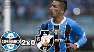 Grêmio 2x0 Vasco   Melhores Momentos & Gols   COMPLETO Brasileirão 04 06 2017