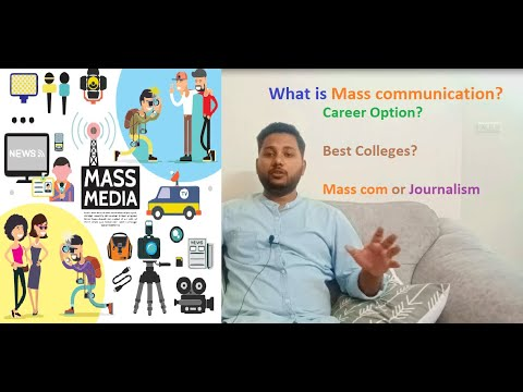Want To Join Mass Communication Course? | Mass Com V/s Journalism | Colleges And Career In India