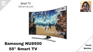 Samsung TV NU8500 | SmartTV | HDR10+ | Testing | Tech Series