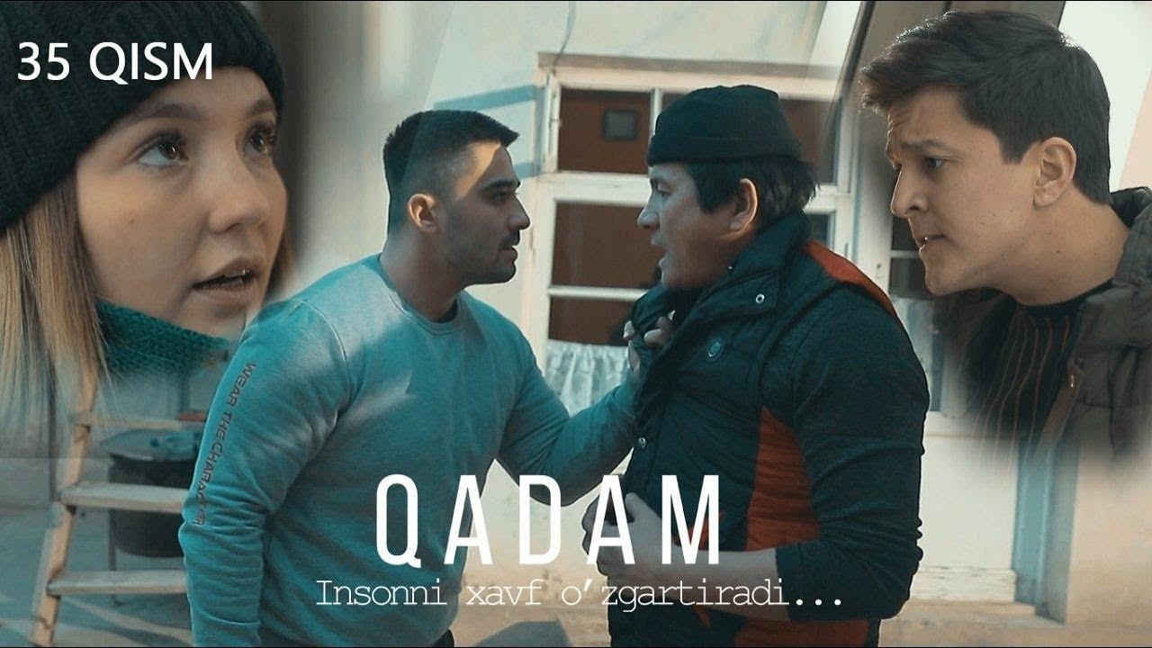 Qadam (o'zbek serial) | Кадам (узбек сериал) 35-qism