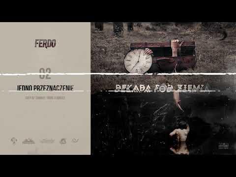 Ferdo - Jedno przeznaczenie Cuty Dj Samiryi prod. FloBeatz