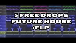 5 FREE FUTURE HOUSE/BOUNCE DROPS IN FL STUDIO 11(+FLP) [oliver heldens_don diablo_Curbi_Mesto Style]