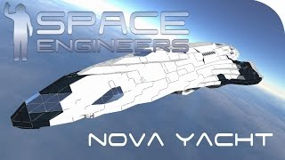 Space Engineers Spotlight | 'Nova Yacht' By Dark Lord