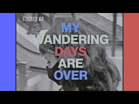 My Wandering Days Are Over (Live)