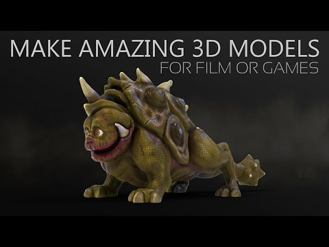 Make Amazing 3D Models for Film and Games