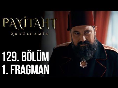 مسلسل السلطان عبد الحميد الثاني الحلقة 129