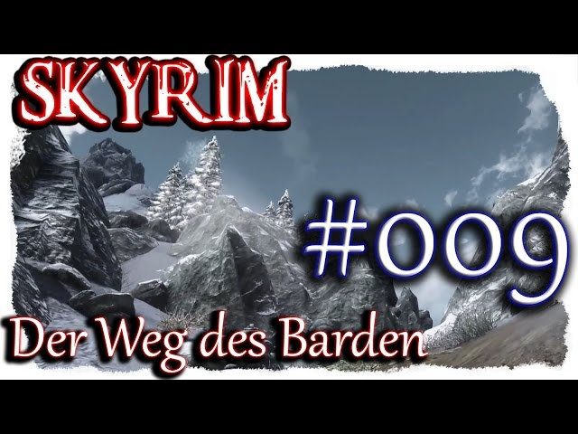 SKYRIM: Der Weg des Barden ▼009▼ Lets Play + 350 Mods  [ deutsch german blind PC HD modded ]