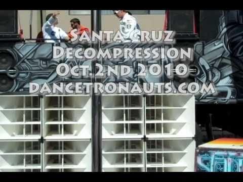 Santa Cruz Decom 2010 - Dancetronauts - Strip Ship