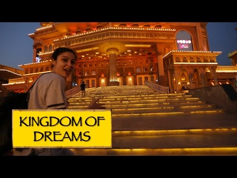 Kingdom Of Dreams || New Delhi