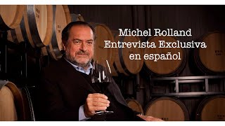 Michel Rolland entrevista exclusiva