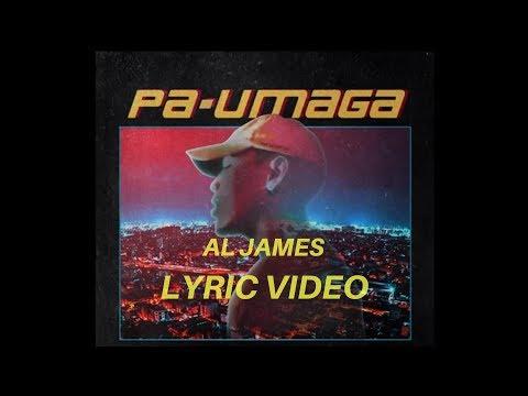 Pa Umaga-Al James (LYRICS)