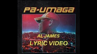 Pa Umaga-Al James (LYRICS)