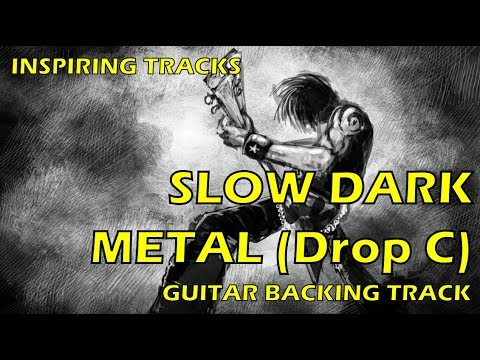 Guitar Backing Track - Powerfull Slow Dark Metal (drop C)
