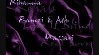 Rihanna, Ramzi and Massari Mix