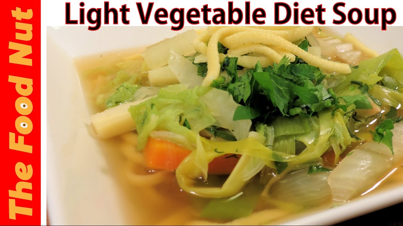 Light diet vegetable soup recipe vegetarian vegan healthy souprecipe vegansoup veggiesoup forumfinder Choice Image