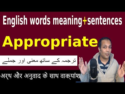 Appropriate meaning in Hindi | Meaning of Appropriate in Urdu | English words translation