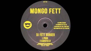 DJ Fett Burger - Kaosfield