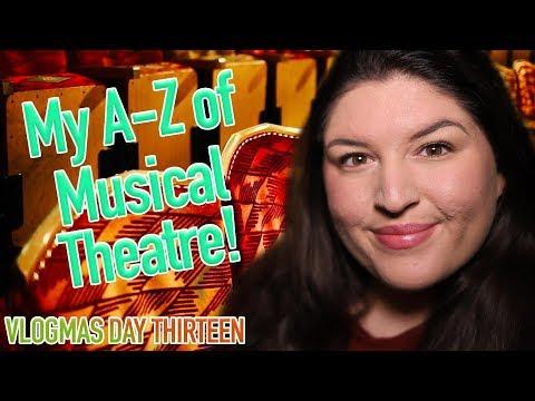 My AZ of Musical Theatre TAG ✨ VLOGMAS