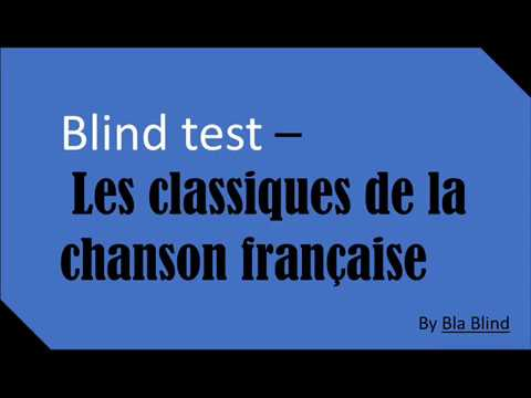 Blind test - Classical french songs