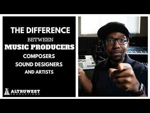 Beat Makers - Understanding the Difference Between Music Producers, Composers, Sound Designers...