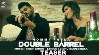 Teaser Double Barrel Hommi Pabla ft Sidhu Moose Wala