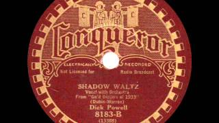 Dick Powell - Shadow Waltz - 1933